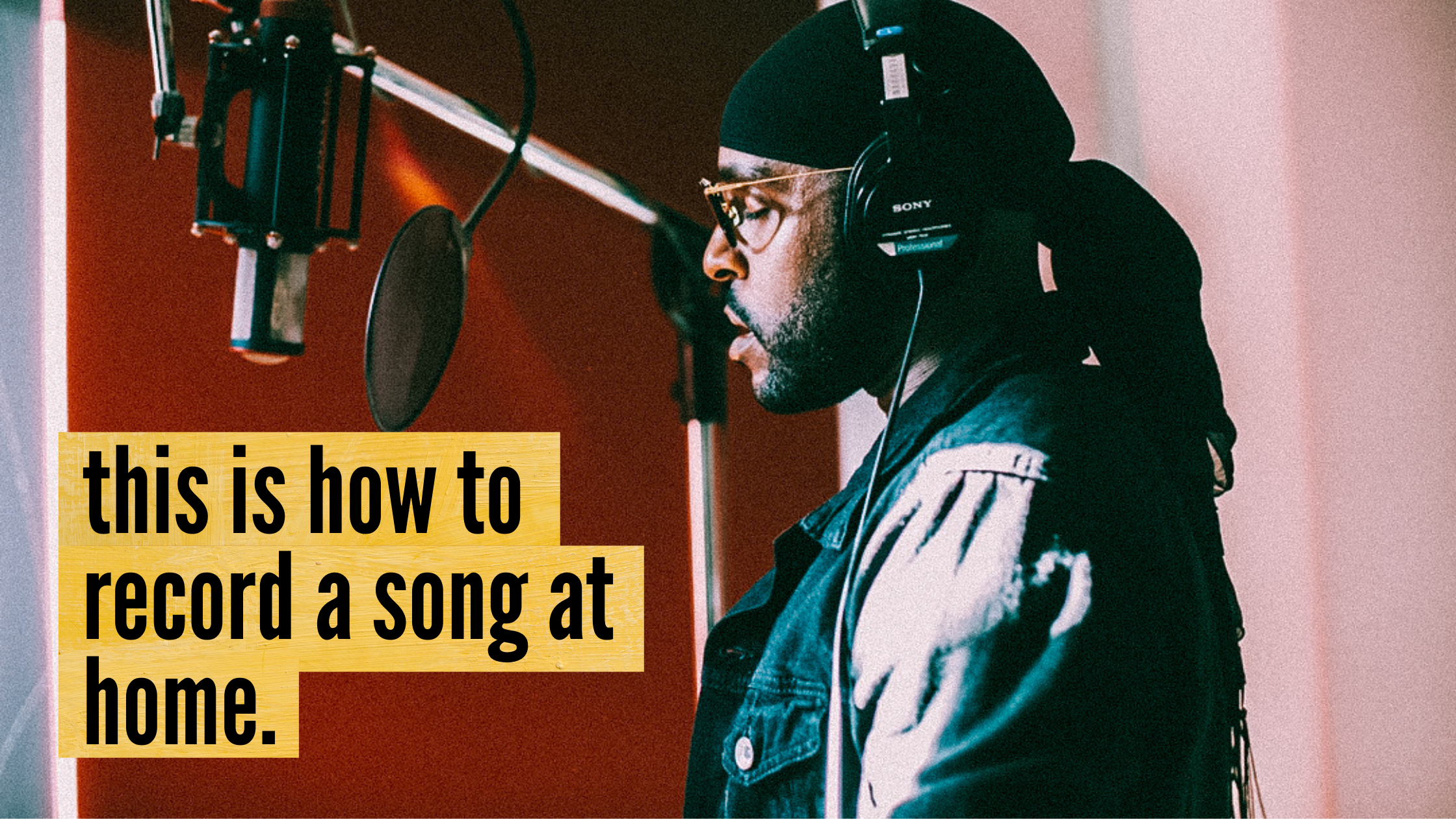 This is how to record a song at home.