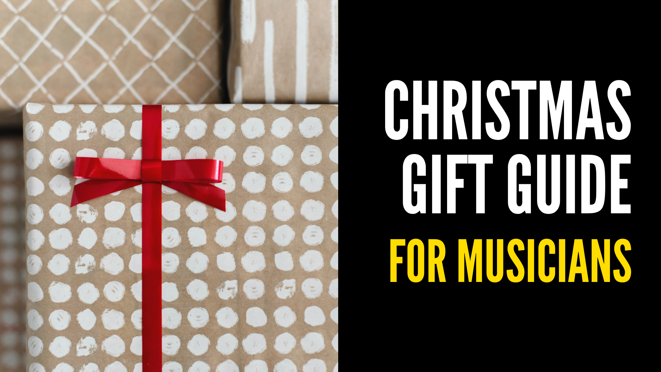 Christmas Gifts for Musicians: Our Picks for 2020